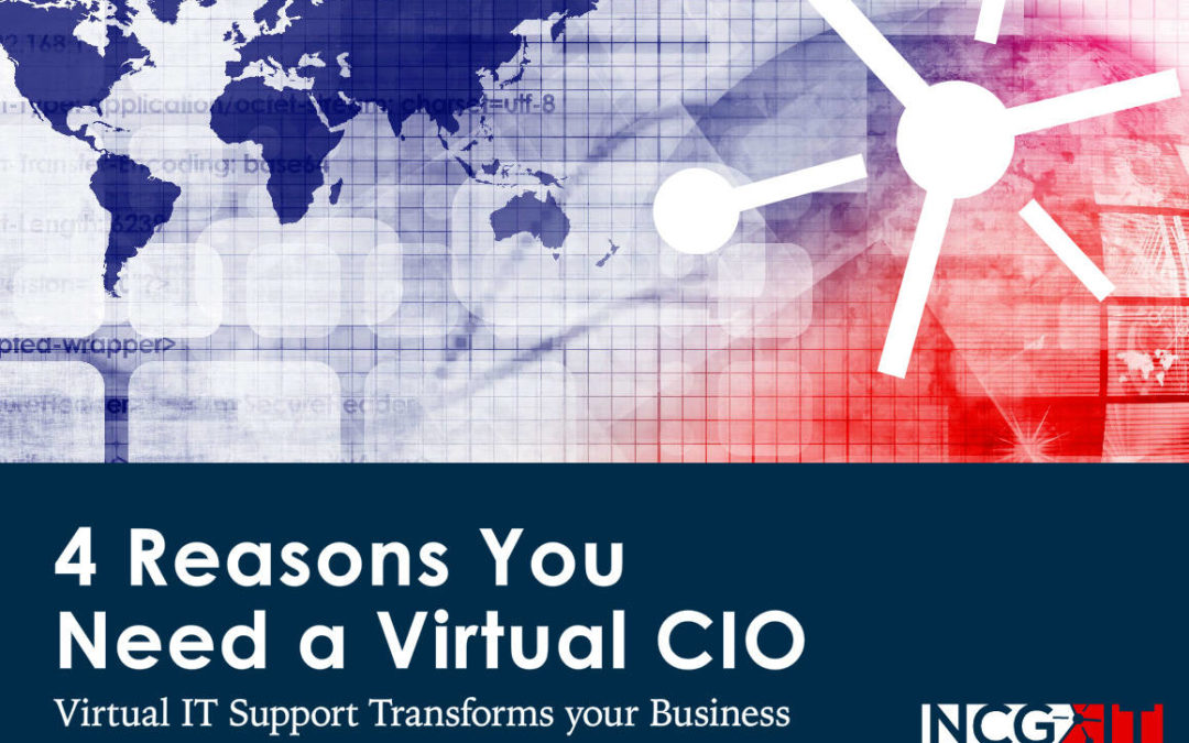 4 Reasons You Need a Virtual CIO