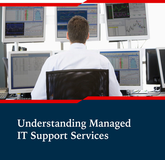 Understand What Managed IT Support Services Can Offer You